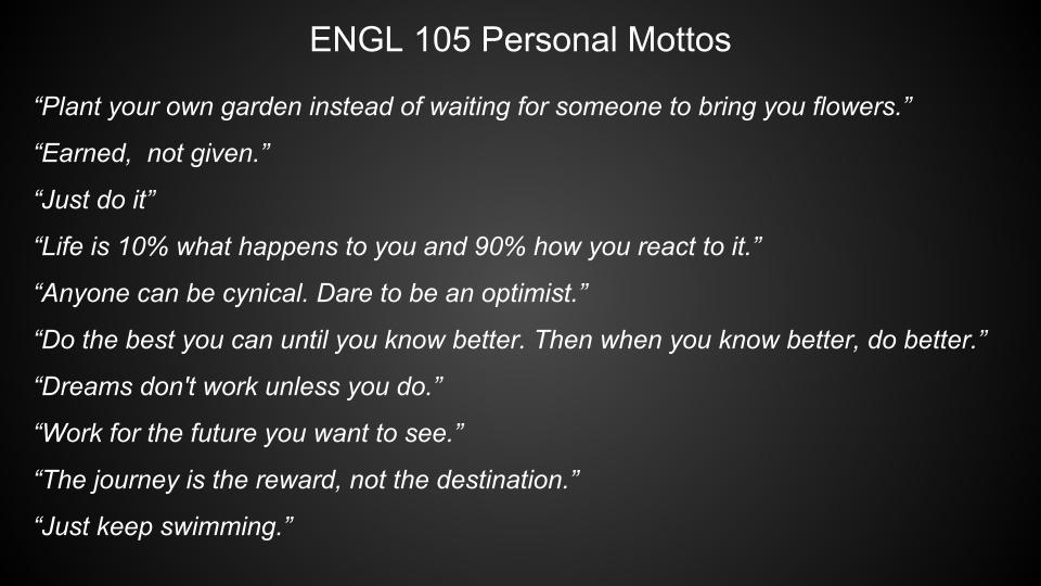 English 105 Personal Mottos